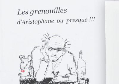 LES GRENOUILLES D'ARISTOPHANE OU PRESQUE