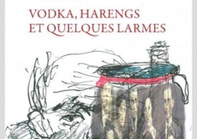 VODKA-HARENGS-ET-QUELQUES-LARMES-zwy-milshtein